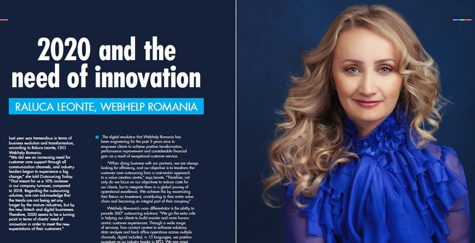Raluca Leonte, Webhelp Romania: 2020 seems to be a turning point in terms of clients' need of innovation in order to meet the new expectations of their customers