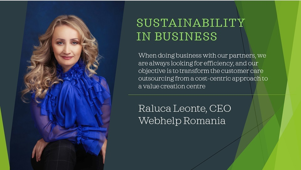 Sustainability in business, Raluca Leonte, Webhelp Romania: 2020 seems to be a turning point in terms of clients' need of innovation to meet the new expectations of their customers