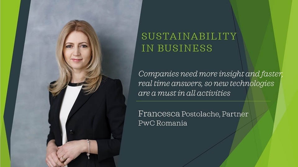 Sustainability in business - Francesca Postolache, PwC Romania:  New technologies are a must in all activities