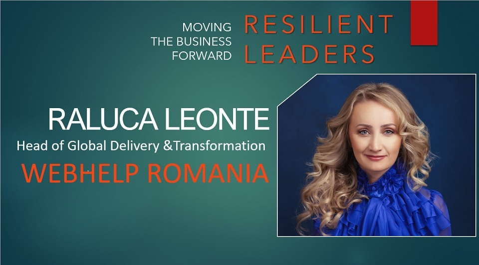 Raluca Leonte, Webhelp Romania: If there was a perfect timing to use imagination in business, this is the one