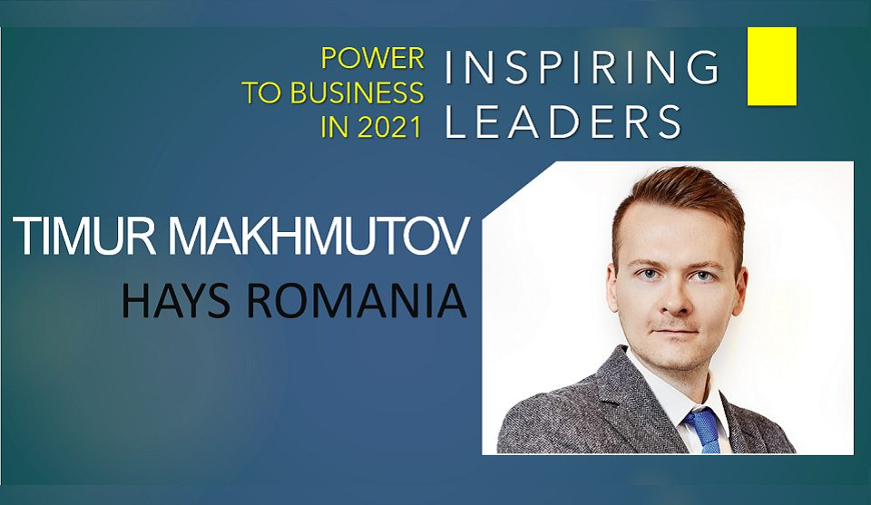 Timur Makhmutov, Managing Director, Hays Romania: The ability to implement and orchestrate changes in approach, behaviour and processes is essential