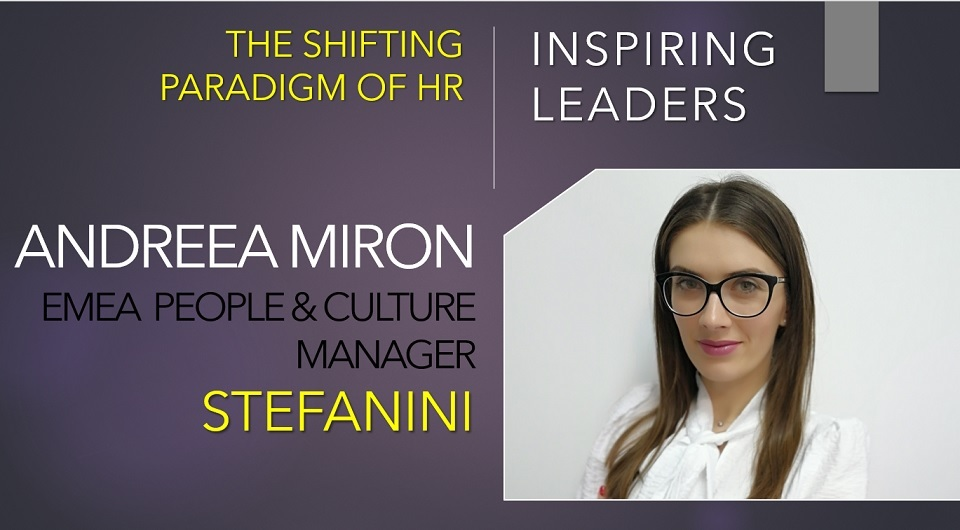 Andreea Miron, EMEA People & Culture Manager, Stefanini: Learning feeds employee engagement, which supports productivity, retention and financial performance in a virtuous circle of success