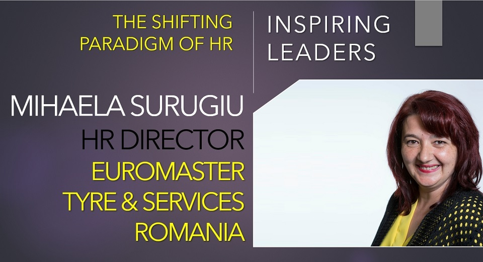 Mihaela Surugiu, HR Director, Euromaster Tyre & Services Romania: Each improvement in employee experience means consolidating a great work climate and a super organizational culture